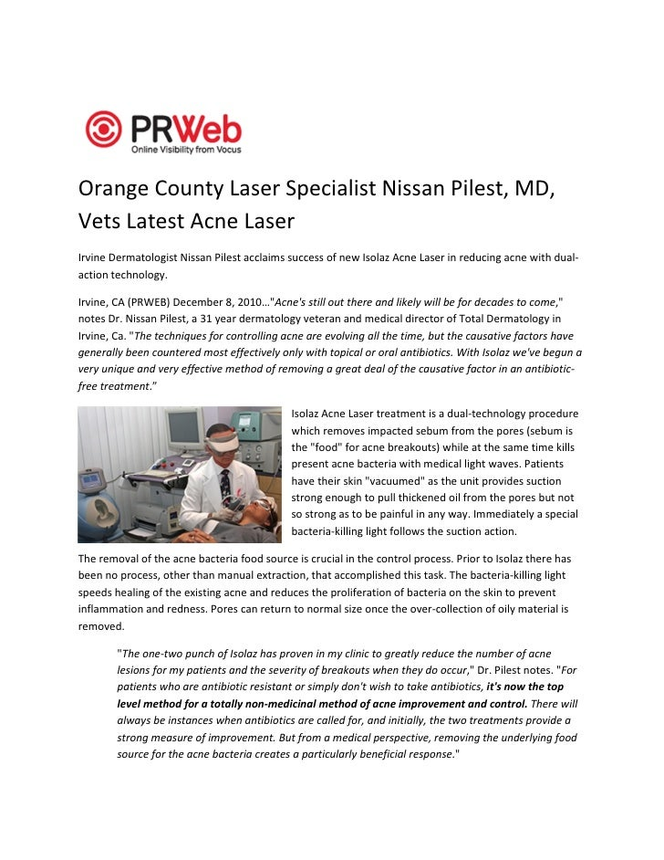 Orange County Laser Specialist Nissan Pilest, MD,Vets Latest Acne LaserIrvine Dermatologist Nissan Pilest acclaims success...
