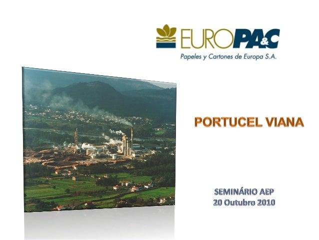 20 Outubro 2010Isolete Matos Empresa produtora de papel kraftliner destinado ao fabrico de embalagens de cartão canelado