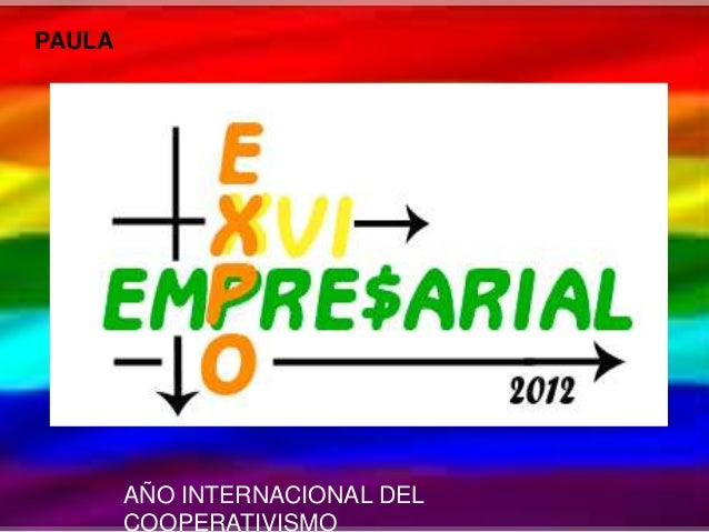 PAULA        AÑO INTERNACIONAL DEL        COOPERATIVISMO