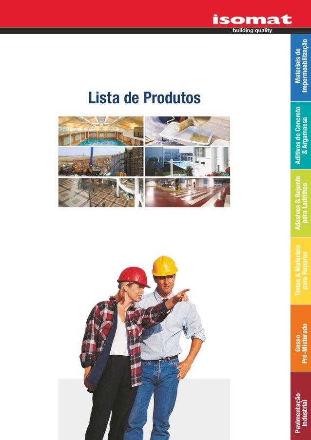 Lista de ProdutosPavimentação       Gesso       Tintas & Materiais   Adesivos & Rejunte   Aditivos de Concreto            ...