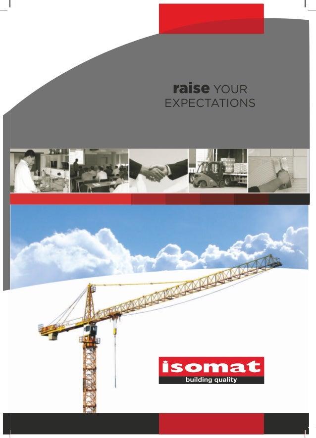 www.isomat.euSpolečnostFirma ISOMAT byla založená v roce 1980 a dnes je jedním z nejrychlejise vyvýjejících výrobců staveb...