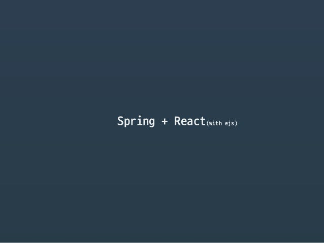 Spring + React(with ejs)