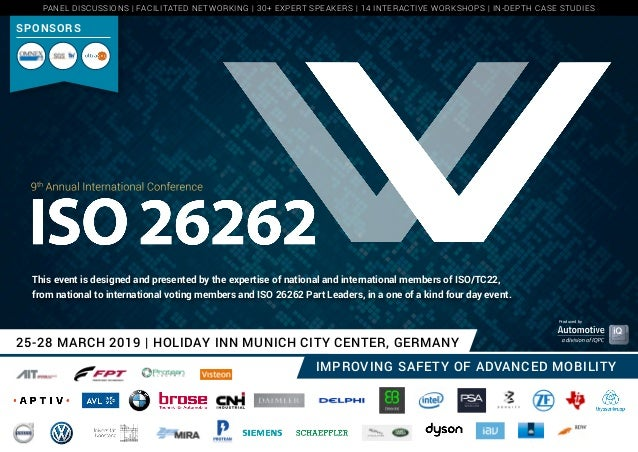 25-28 MARCH 2019 | HOLIDAY INN MUNICH CITY CENTER, GERMANY IMPROVING SAFETY OF ADVANCED MOBILITY Produced by 9th Annual In...