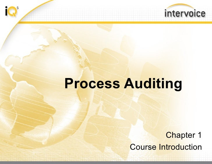 Process Auditing Chapter 1 Course Introduction