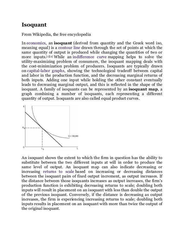 IsoquantFrom Wikipedia, the free encyclopediaIn economics, an isoquant (derived from quantity and the Greek word iso,meani...
