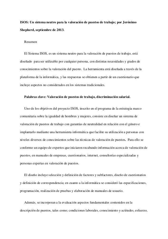 ISOS: Un sistema neutro para la valoración de puestos de trabajo; por Jerónimo Shepherd, septiembre de 2013.  Resumen  El ...