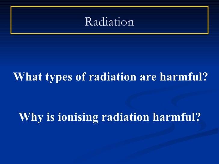 how is radioactive dating harmful