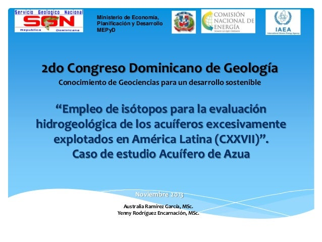 2do Congreso Dominicano de Geología Conocimiento de Geociencias para un desarrollo sostenible Ministerio de Economía, Plan...