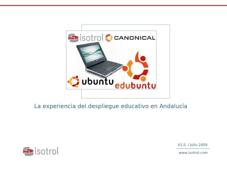 La experiencia del despliegue educativo en Andalucía                                                                      ...