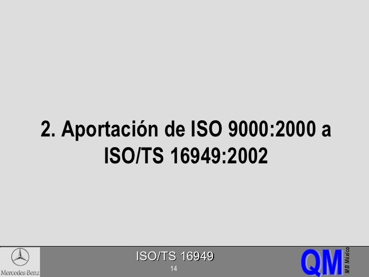 iso ts 16949 Iso/ts 16949: selected quotations from iso/ts 16949: quality management systems — particular requirements for the application of iso 9001 for automotive production and relevant service part organizations.