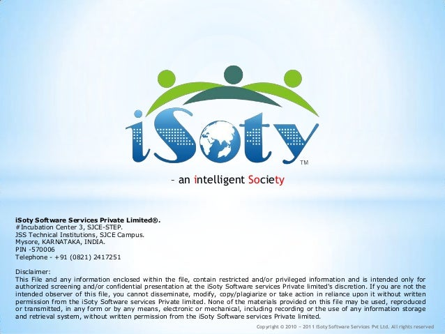 – an intelligent SocietyiSoty Software Services Private Limited®.#Incubation Center 3, SJCE-STEP.JSS Technical Institution...