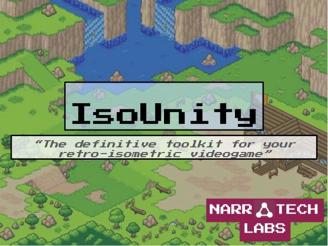 IsoUnity: A retro-isometric toolkit for Unity