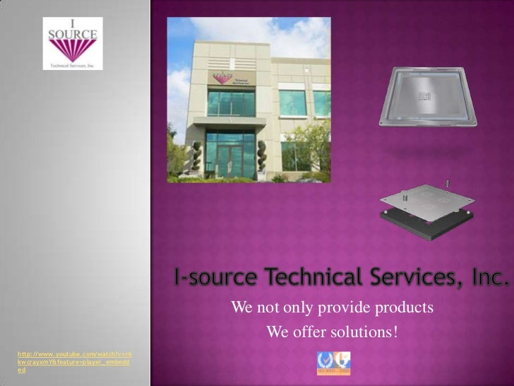 We not only provide products                                        We offer solutions!http://www.youtube.com/watch?v=rkkw...