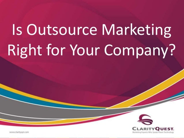 Is Outsource Marketing  Right for Your Company?