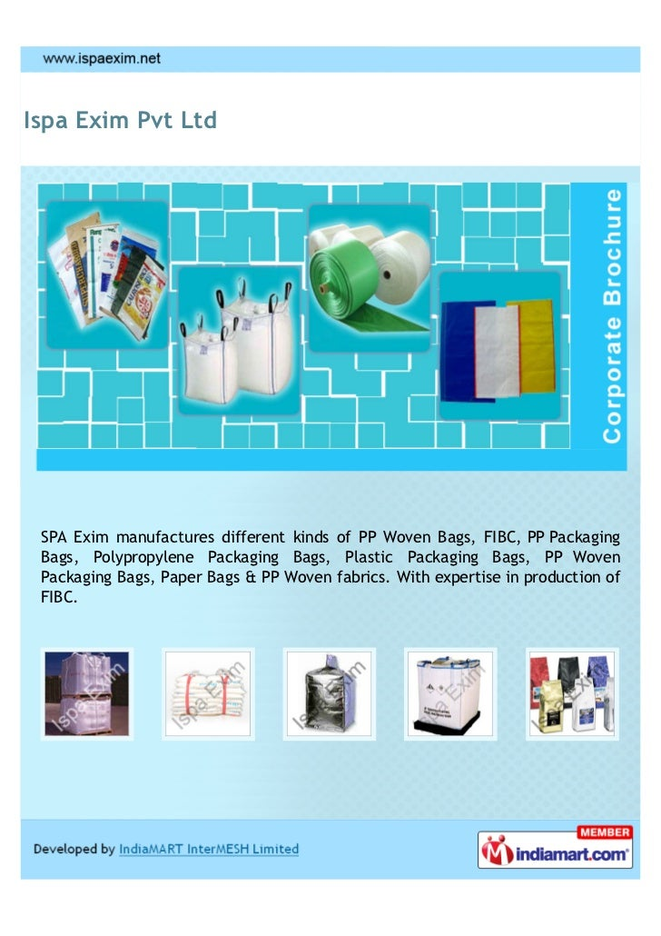 Ispa Exim Pvt Ltd SPA Exim manufactures different kinds of PP Woven Bags, FIBC, PP Packaging Bags, Polypropylene Packaging...