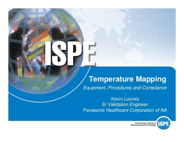 temperature mapping kevin loomis rh slideshare net ispe good practice guide – cold chain management (2011) ispe good practice guide cold chain management free