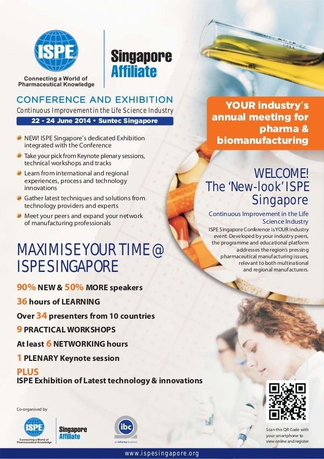 22 - 24 June 2014 • Suntec Singapore CONFERENCE AND EXHIBITION Continuous Improvement in the Life Science Industry NEW! IS...