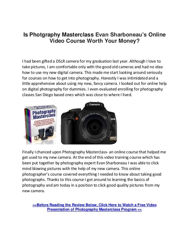 Is Photgraphy Masterclass Evan Sharboneau's Online Video Course Worth Your Money? I had been gifted a DSLR camera for my g...