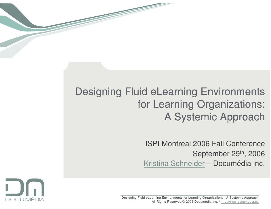 Designing Fluid eLearning Environments              for Learning Organizations:                    A Systemic Approach    ...