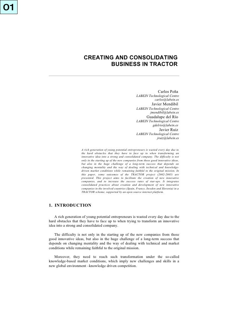01                                CREATING AND CONSOLIDATING                                   BUSINESS IN TRACTOR        ...