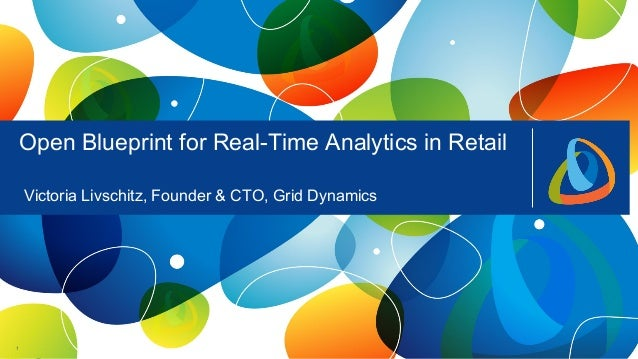 Open blueprint for real time analytics in retail big data applicatio 111 open blueprint for real time analytics in retail victoria livschitz founder cto malvernweather Gallery