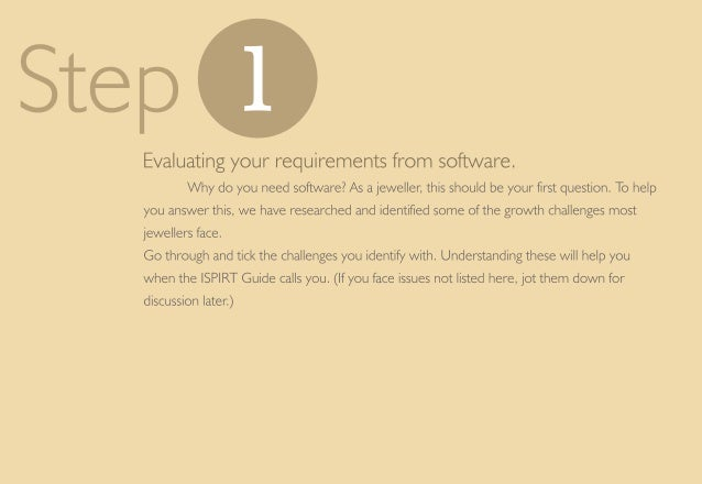 Step 0  Evaluating your requirements from software.  Why do you need software?  As a jeweller,  this should be your first q...