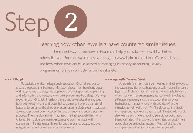 Learning how other jewellers have countered similar issues.   The easiest way to see how software can help you,  is to see...