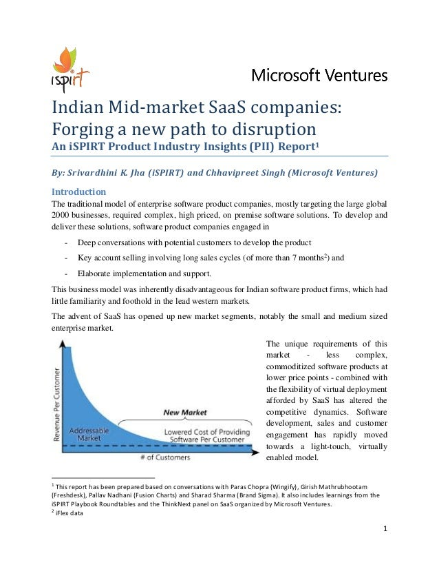 1  Indian Mid-market SaaS companies: Forging a new path to disruption  An iSPIRT Product Industry Insights (PII) Report1  ...