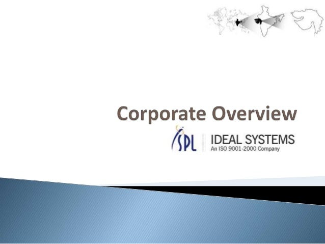 C o m p a n y H i g h l i g h t s • We are professionally managed I.T. Company from western region of India (Gujarat). • E...