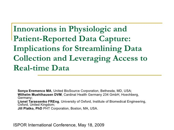 Innovations in Physiologic and Patient-Reported Data Capture: Implications for Streamlining Data Collection and Leveraging...