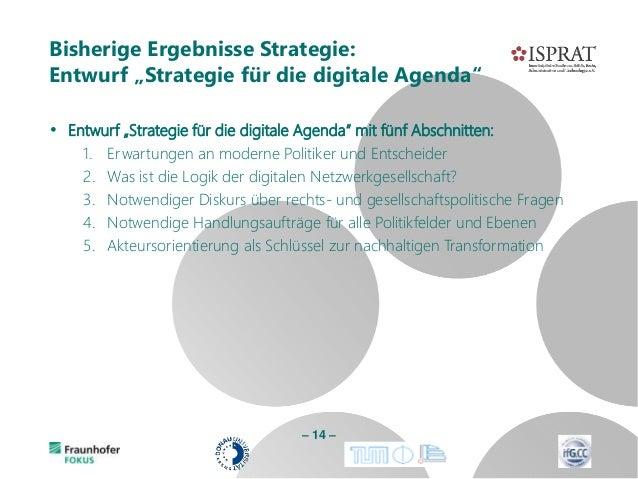 """• Entwurf """"Strategie für die digitale Agenda"""" mit fünf Abschnitten: 1. Erwartungen an moderne Politiker und Entscheider 2...."""