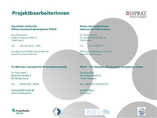 ProjektbearbeiterInnen Fraunhofer-Institut für Offene Kommunikationssysteme FOKUS Jens Klessmann Kaiserin-Augusta-Allee 31...