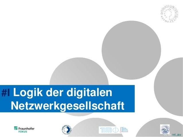 #I Logik der digitalen Netzwerkgesellschaft CC by net_guy