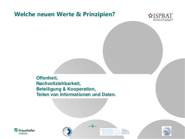 Welche neuen Werte & Prinzipien? – 6 – Offenheit, Nachvollziehbarkeit, Beteiligung & Kooperation, Teilen von Informationen...