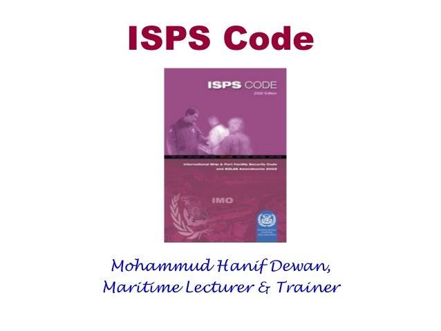 ISPS Code Mohammud Hanif Dewan, Maritime Lecturer & Trainer