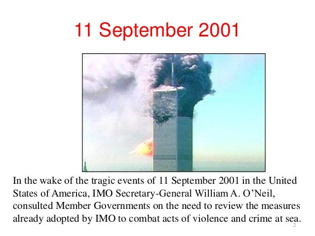 isps code and thw imo Following the tragic events of september 11, 2001, the twenty-second session of the assembly of the international maritime organization.