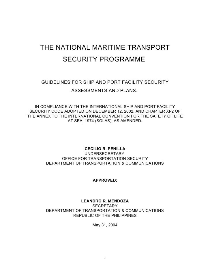 THE NATIONAL MARITIME TRANSPORT              SECURITY PROGRAMME     GUIDELINES FOR SHIP AND PORT FACILITY SECURITY        ...