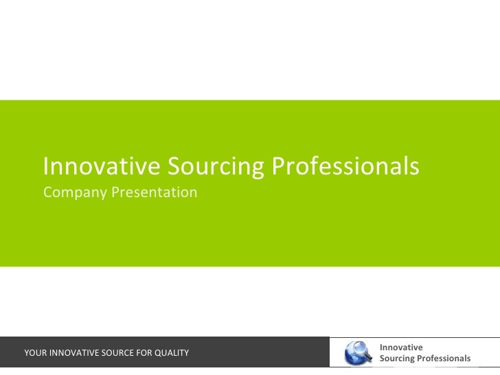 Innovative Sourcing Professionals Company Presentation