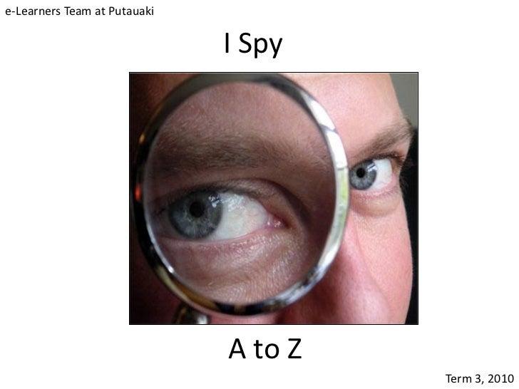 e-Learners Team at Putauaki                              I Spy                              A to Z                        ...