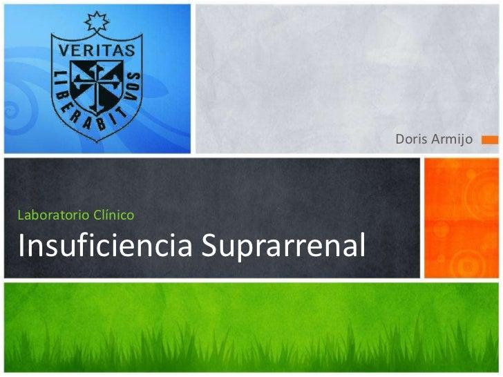 Doris Armijo<br />LaboratorioClínicoInsuficienciaSuprarrenal<br />
