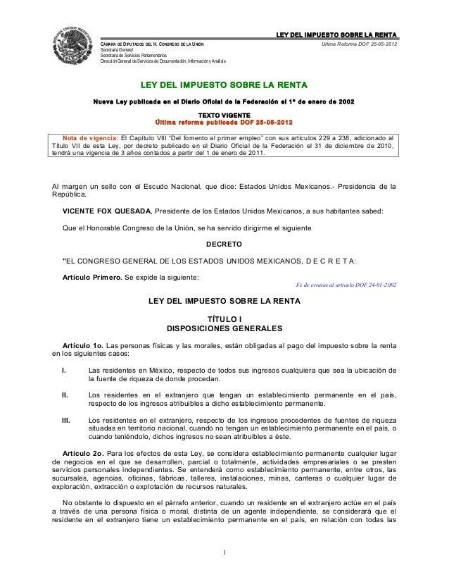 LEY DEL IMPUESTO SOBRE LA RENTA                CÁMARA DE DIPUTADOS DEL H. CONGRESO DE LA UNIÓN                            ...