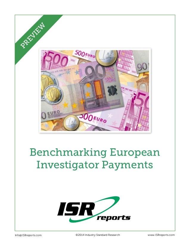 EW PR EV I  Benchmarking European Investigator Payments  Info@ISRreports.com      ©2014 Industry Standard Research  www...