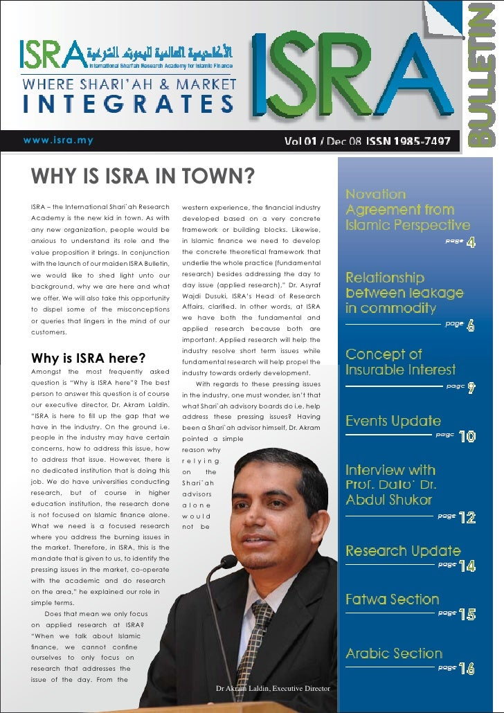 www.isra.my    WHY IS ISRA IN TOWN?  ISRA – the International Shari`ah Research       western experience, the financial in...