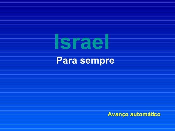Israel   Para sempre Avanço automático