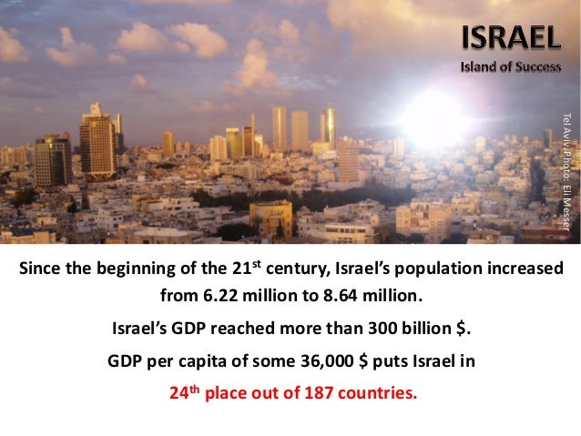 Israel is one of only two developed economies in which Debt to GDP Ratio is shrinking debt to GDP ratio (percent) Ashdod