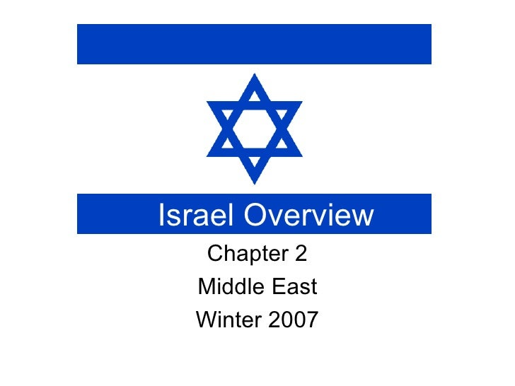 Israel Overview Chapter 2 Middle East Winter 2007