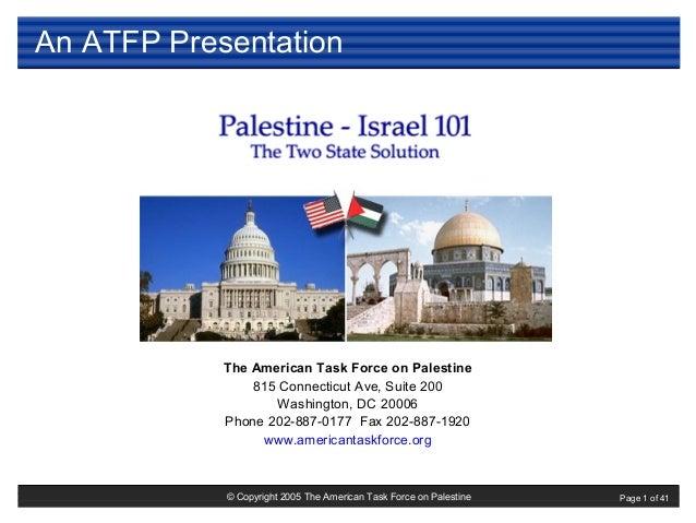 © Copyright 2005 The American Task Force on Palestine Page 1 of 41 The American Task Force on Palestine 815 Connecticut Av...
