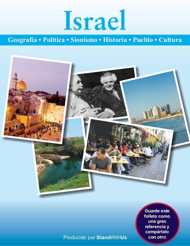 IsraelGeografía • Política • Sionismo • Historia • Pueblo • Cultura                                               Guarde e...