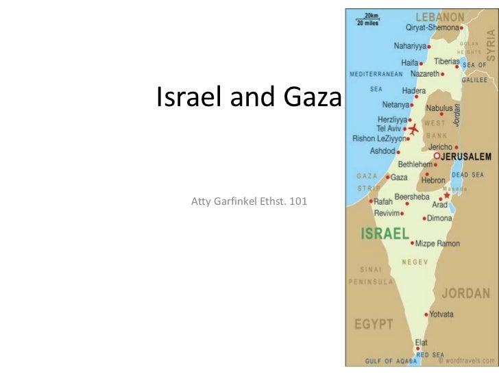 Israel and Gaza  Atty Garfinkel Ethst. 101