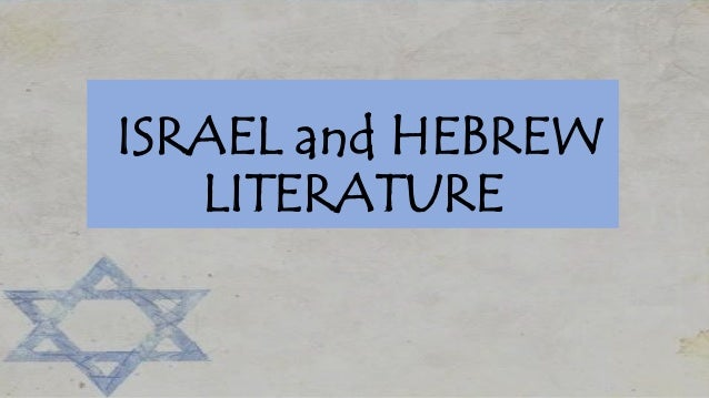 ISRAEL and HEBREW LITERATURE